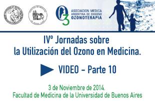 IVº Jornadas sobre la Utilización del Ozono en Medicina – Video 10