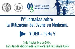 IVº Jornadas sobre la Utilización del Ozono en Medicina – Video 5